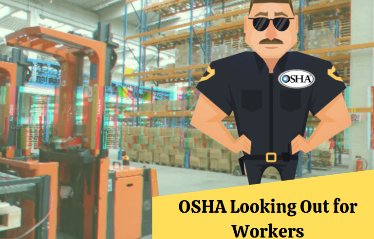 OSHA looking out for worker welfare